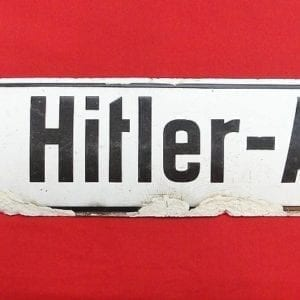 """Adolf Hitler - Anlage"" Street Sign"