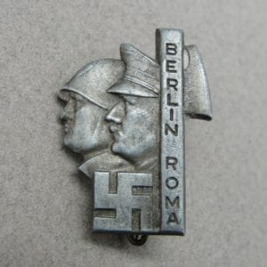 Berlin - Rome Hitler - Mussolini Unity Badge by Deschler